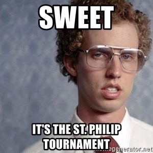 Napoleon Dynamite - sweet it's the st. philip tournament