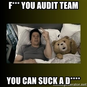 ted fuck you thunder - f*** you audit team you can suck a d****