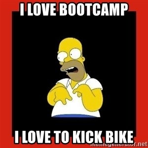 Homer retard - I love Bootcamp I love to kick bike