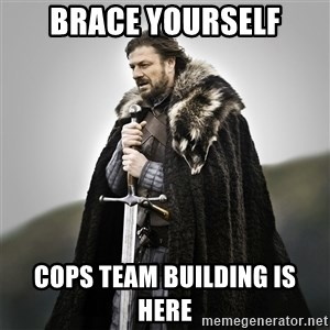 Game of Thrones - Brace Yourself COps Team Building is here