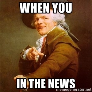 Joseph Ducreux - When you in the news