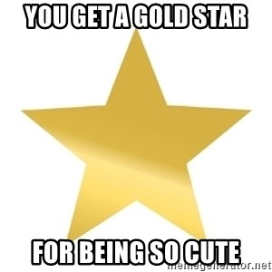 Gold Star Jimmy - YOU GET a gold star for being so cute