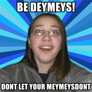 Innocent College Girl - Be deymeys! Dont let your meymeysDont