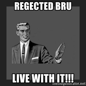 kill yourself guy blank - regected bru live with it!!!