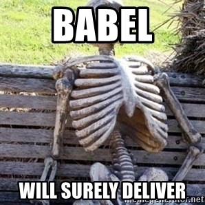 Waiting For Op - babel will surely deliver
