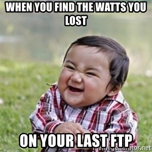evil plan kid - When you find the Watts you lost on your last FTP