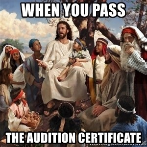storytime jesus - when you pass  the audition certificate
