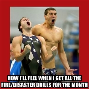 Ecstatic Michael Phelps - How I'll feel when i get all the Fire/Disaster Drills for the Month