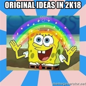 Spongebob Imagination - Original Ideas in 2k18