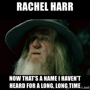 no memory gandalf - Rachel Harr now that's a name I haven't heard for a long, long time