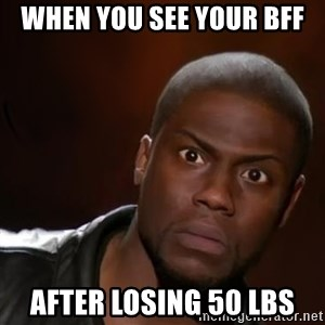 kevin hart nigga - When you see your Bff after losing 50 lbs
