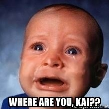 Very Sad Kid - Where are you, Kai??