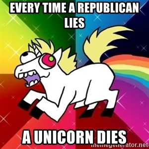 Lovely Derpy RP Unicorn - Every time a Republican lies a unicorn dies