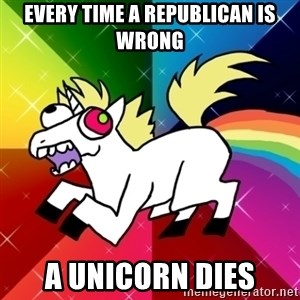 Lovely Derpy RP Unicorn - Every time a republican is wrong a unicorn dies