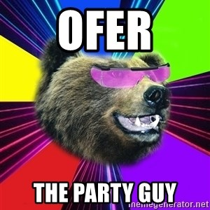 Party Bear - OFER THE PARTY GUY