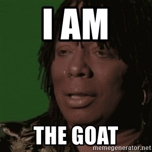Rick James - i am the goat