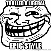 You Mad Bro - trolled a liberal epic style
