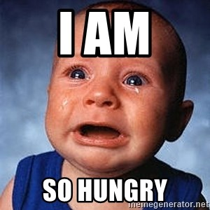 Crying Baby - I AM SO HUNGRY