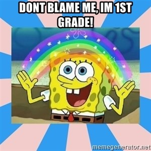 Spongebob Imagination - dont blame me, im 1st grade!