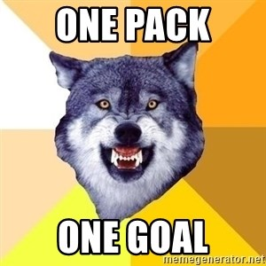 Courage Wolf - One Pack  One goal
