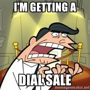 Timmy turner's dad IF I HAD ONE! - I'm getting a  Dial Sale