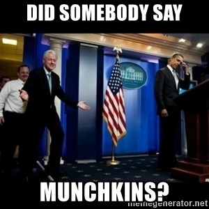 Inappropriate Timing Bill Clinton - DID SOMEBODY SAY MUNCHKINS?