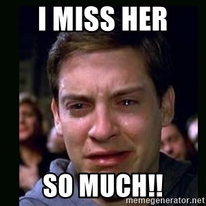 crying peter parker - I miss her  so MUCH!!