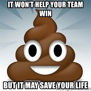 Facebook :poop: emoticon - It won't help your team win But it may save your life