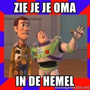 Everywhere - zie je je oma  in de hemel