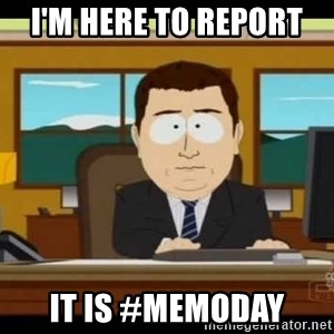Aand Its Gone - I'm here to report  It is #MemoDay