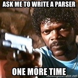 Pulp Fiction - ask me to write a parser one more time