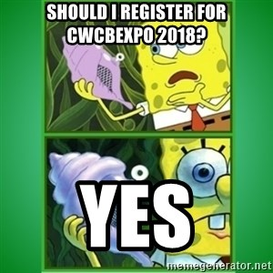 All Hail The Magic Conch - should i register for CWCBExpo 2018? Yes