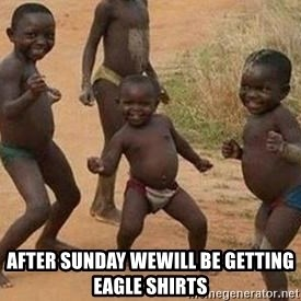 african children dancing - AFTER SUNDAY WEWILL BE GETTING   EAGLE SHIRTS