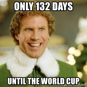 Buddy the Elf - Only 132 days Until the world cup