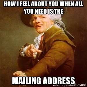 Joseph Ducreux - how i feel about you when all you need is the  mailing address
