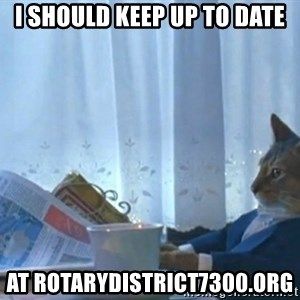 newspaper cat realization - I should keep up to date at rotarydistrict7300.org