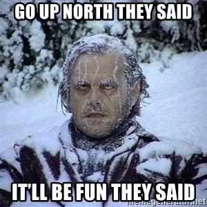 Frozen Jack - Go up north they said It'll be fun they said