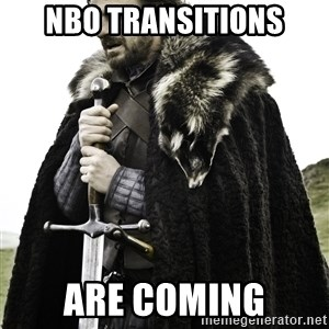 Ned Stark - NBO Transitions Are Coming