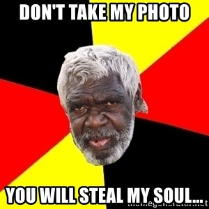 Abo - Don't take my photo you will steal my soul...