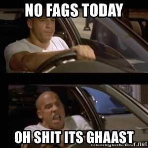 Vin Diesel Car - no fags today oh shit its Ghaast