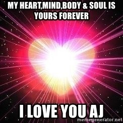 ACOUSTIC VALENTINES II - My heart,mind,body & soul is yours forever I love you AJ