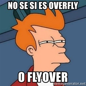 Not sure if troll - No se si es overfly o flyover