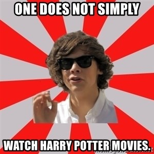 One Does Not Simply Harry S. - one does not simply watch harry potter movies.