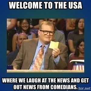 drew carey - Welcome to the USA Where we laugh at the news and get out news from comedians.