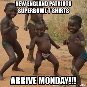 Dancing African Kid - New England Patriots Superbowl T-Shirts Arrive Monday!!!