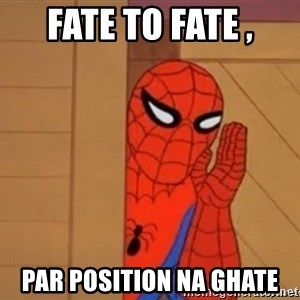 Psst spiderman - Fate to Fate , par Position Na Ghate
