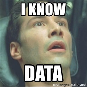 i know kung fu - I know Data