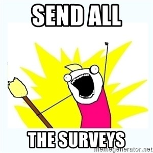 All the things - Send All  The Surveys