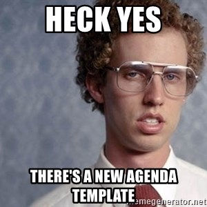 Napoleon Dynamite - heck yes there's a new agenda template