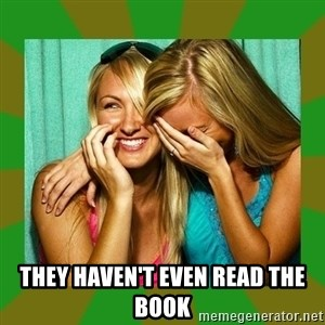 Laughing Girls  - they haven't even read the book